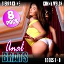 Anal Brats Books 1 – 8 : 8-Pack (First Time Anal Erotica) Audiobook