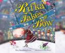 Rifka Takes a Bow, Betty Rosenberg Perlov
