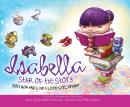 Isabella: Star of the Story: Just How Much Can a Little Girl Dream?, Jennifer Fosberry