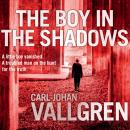 Boy in the Shadows, Carl-Johan Vallgren