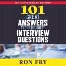 101 Great Answers to the Toughest Interview Questions Audiobook