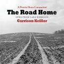 The Road Home: News From Lake Wobegon Audiobook