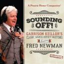 Sounding Off! Garrison Keillor's Classic Sound Effect Sketches featuring Fred Newman Audiobook