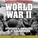 American Heritage History of World War II, C. L. Sulzberger, Stephen E. Ambrose