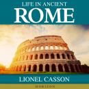 Life In Ancient Rome, Lionel Casson