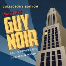 The Best of Guy Noir Collector's Edition Audiobook