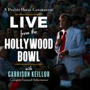 A Prairie Home Companion: Live from the Hollywood Bowl Audiobook