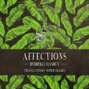 Affections: A Novel, Rodrigo Hasbun