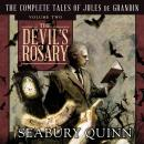 The Devil's Rosary: The Complete Tales of Jules de Grandin, Volume Two Audiobook