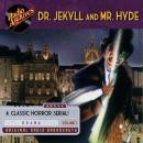 Dr. Jekyll and Mr. Hyde, Volume 1 Audiobook