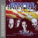 Are You Now or Have You Ever Been? Audiobook