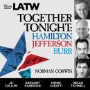 Together Tonight: Hamilton, Jefferson, Burr Audiobook