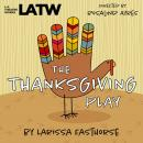The Thanksgiving Play Audiobook
