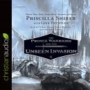 Prince Warriors and the Unseen Invasion, Priscilla Shirer