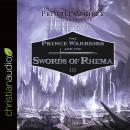 The Prince Warriors and the Swords of Rhema Audiobook