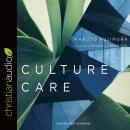 Culture Care: Reconnecting with Beauty for Our Common Life, Makoto Fujimura