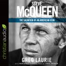 Steve McQueen: The Salvation of an American Icon, Marshall Terrill, Greg Laurie