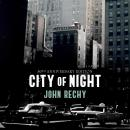 City of Night, John Rechy