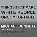 Things That Make White People Uncomfortable Audiobook