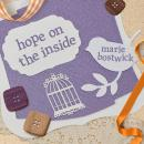 Hope on the Inside Audiobook