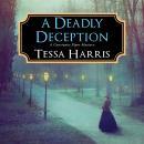 A Deadly Deception Audiobook