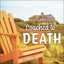Coached to Death Audiobook