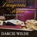 And Dangerous To Know Audiobook