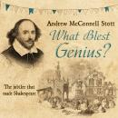 What Blest Genius: The Jubilee That Made Shakespeare 2nd Edition Audiobook