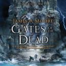Gates of the Dead: Tides of War Book III, James A. Moore