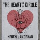 The Heart of the Circle Audiobook