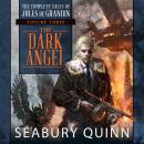 The Dark Angel: The Complete Tales of Jules de Grandin, Volume Three Audiobook