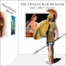 Trojan War Museum: and Other Stories, Ayse Papatya Bucak