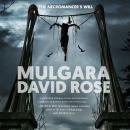 Mulgara: The Necromancer's Will Audiobook
