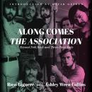 Along Comes the Association: Beyond Folk Rock and Three-Piece Suits Audiobook