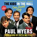 The Kids in the Hall: One Dumb Guy Audiobook