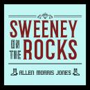 Sweeney on the Rocks Audiobook