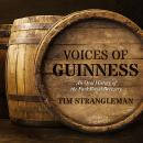 Voices of Guinness: An Oral History of the Park Royal Brewery Audiobook