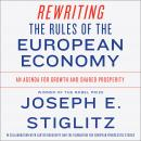 Rewriting the Rules of the European Economy: An Agenda for Growth and Shared Prosperity Audiobook