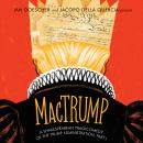 MacTrump: A Shakespearean Tragicomedy of the Trump Administration, Part I Audiobook