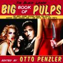 The Black Lizard Big Book of Pulps: The Best Crime Stories from the Pulps During Their Golden Age -  Audiobook