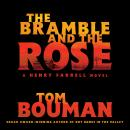 The Bramble and the Rose: A Henry Farrell Novel Audiobook