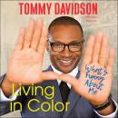 Living in Color: What's Funny About Me, Tommy Davidson