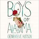 Boys of Alabama: A Novel Audiobook