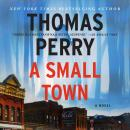 Small Town, Thomas Perry