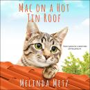 Mac on a Hot Tin Roof Audiobook
