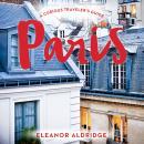 Paris: A Curious Traveler's Guide Audiobook