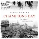 Champions Day: The End of Old Shanghai Audiobook