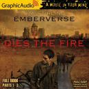 Dies The Fire [Dramatized Adaptation]: Emberverse 1 Audiobook