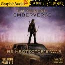 The Protector's War [Dramatized Adaptation]: Emberverse 2 Audiobook