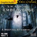 A Meeting In Corvallis [Dramatized Adaptation]: Emberverse 3 Audiobook